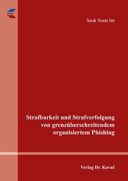 Abbildung von Im | Strafbarkeit und Strafverfolgung von grenzüberschreitendem organisiertem Phishing | 1. Auflage | 2015 | 310 | beck-shop.de