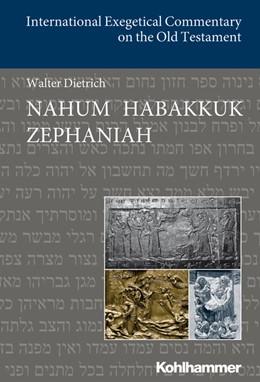 Abbildung von Dietrich   Nahum Habakkuk Zephaniah   1. Auflage   2016   beck-shop.de