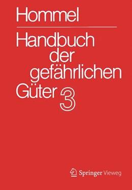 Abbildung von Hommel | Handbuch der gefährlichen Güter, Band 3: Merkblätter 803 - 1205 | 5. Auflage | 2015