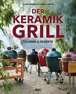 Abbildung von Hazebroek / Elenbaas | Der Keramikgrill | 1. Auflage | 2015 | beck-shop.de