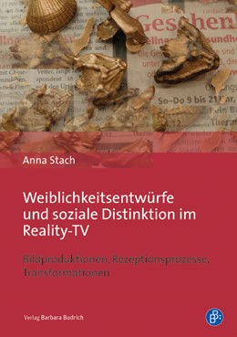 Abbildung von Stach   Weiblichkeitsentwürfe und soziale Distinktion im Reality-TV   1. Auflage   2015   beck-shop.de