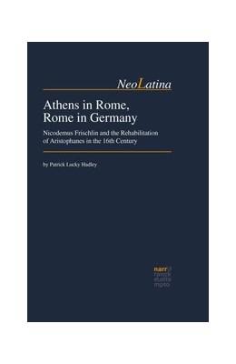 Abbildung von Hadley | Athens in Rome, Rome in Germany | 1. Auflage | 2015 | 25 | beck-shop.de
