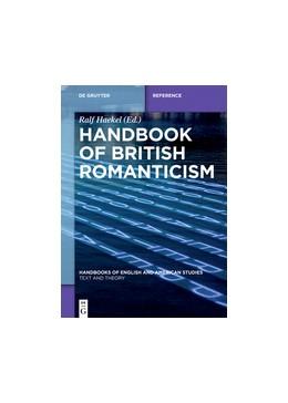 Abbildung von Haekel | Handbook of British Romanticism | 1. Auflage | 2017 | 6 | beck-shop.de
