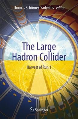 Abbildung von Schörner-Sadenius | The Large Hadron Collider | 2015 | 2015 | Harvest of Run 1