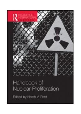 Abbildung von Pant   Handbook of Nuclear Proliferation   1. Auflage   2015   beck-shop.de