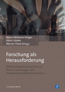 Abbildung von Krüger / Sünker | Forschung als Herausforderung | 1. Auflage | 2015 | beck-shop.de