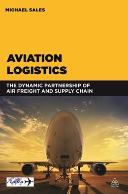 Abbildung von Sales | Aviation Logistics | 2016 | The Dynamic Partnership of Air...