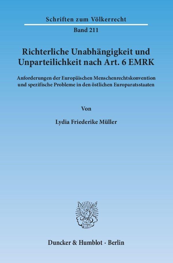 Richterliche Unabhängigkeit und Unparteilichkeit nach Art. 6 EMRK | Müller, 2015 | Buch (Cover)