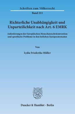 Abbildung von Müller | Richterliche Unabhängigkeit und Unparteilichkeit nach Art. 6 EMRK | 2015 | Anforderungen der Europäischen... | 211