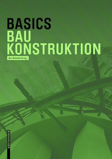 Basics Baukonstruktion | Achilles / Bielefeld / Hanses, 2015 | Buch (Cover)
