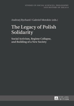 Abbildung von Motzkin / Rychard | The Legacy of Polish Solidarity | 2015 | Social Activism, Regime Collap... | 8