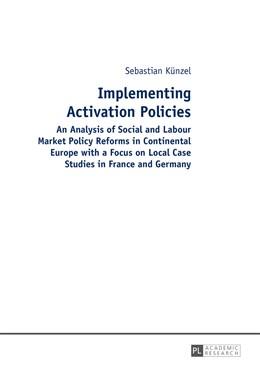 Abbildung von Künzel | Implementing Activation Policies | 1. Auflage | 2014 | beck-shop.de
