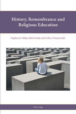 Abbildung von Parker / Francis / Freathy | History, Remembrance and Religious Education | 2014 | 7