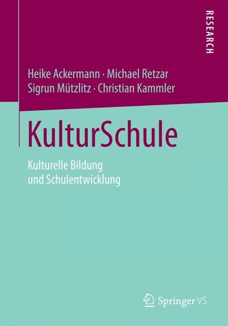 KulturSchule | Ackermann / Retzar / Mützlitz | 2015, 2014 | Buch (Cover)