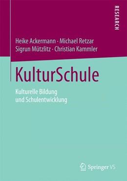 Abbildung von Ackermann / Retzar / Mützlitz   KulturSchule   2015   2014   Kulturelle Bildung und Schulen...