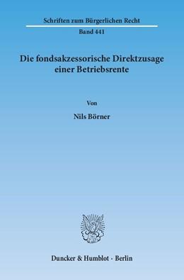 Abbildung von Börner | Die fondsakzessorische Direktzusage einer Betriebsrente | 2015 | 441