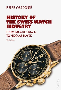 Abbildung von Donzé | History of the Swiss Watch Industry | 3. Auflage | 2015 | From Jacques David to Nicolas ...