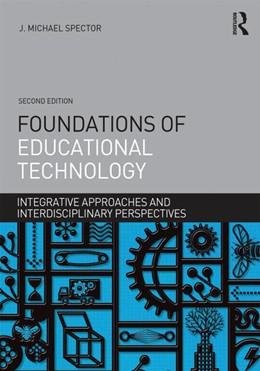 Abbildung von Spector | Foundations of Educational Technology | 2. Auflage | 2015 | beck-shop.de