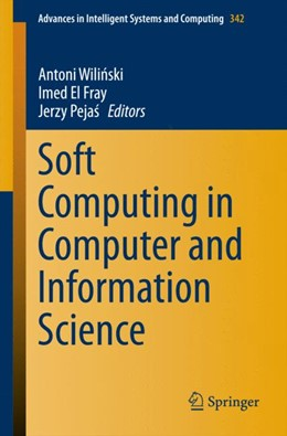 Abbildung von Wilinski / Fray / Pejas | Soft Computing in Computer and Information Science | 2015 | 2015 | 342