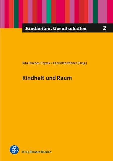 Kindheit und Raum | Braches-Chyrek / Röhner, 2016 | Buch (Cover)