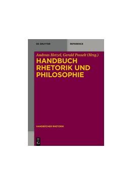 Abbildung von Hetzel / Posselt | Handbuch Rhetorik und Philosophie | 1. Auflage | 2017 | 9 | beck-shop.de