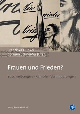 Abbildung von Dunkel / Schneider | Frauen und Frieden? | 1. Auflage | 2015 | beck-shop.de