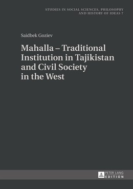 Abbildung von Goziev | Mahalla – Traditional Institution in Tajikistan and Civil Society in the West | 2014 | 7