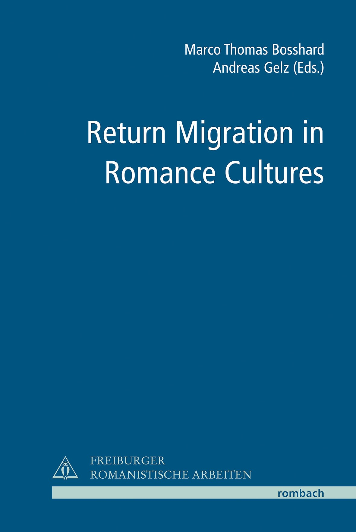 Return Migration in Romance Cultures | Bosshard / Gelz, 2015 | Buch (Cover)
