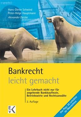 Abbildung von Deicke   Bankrecht - leicht gemacht   2. Auflage   2015   beck-shop.de