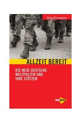 Abbildung von Kronauer | Allzeit bereit | 2015 | Die neue deutsche Weltpolitik ... | 209