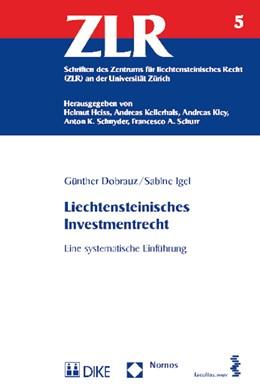 Abbildung von Dobrauz / Igel | Liechtensteinisches Investmentrecht | 1. Auflage | 2015 | beck-shop.de