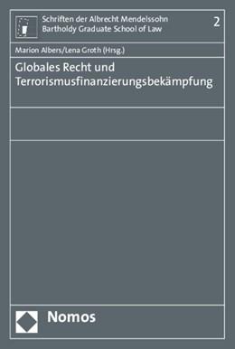 Abbildung von Albers / Groth | Globales Recht und Terrorismusfinanzierungsbekämpfung | 1. Auflage | 2015 | Band 2 | beck-shop.de
