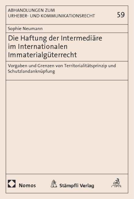 Die Haftung der Intermediäre im Internationalen Immaterialgüterrecht | Neumann, 2015 | Buch (Cover)