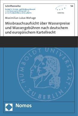 Abbildung von Wehage | Missbrauchsaufsicht über Wasserpreise und Wassergebühren nach deutschem und europäischem Kartellrecht | 1. Auflage | 2015 | 54 | beck-shop.de