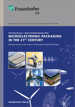 Abbildung von / Aschenbrenner / Schneider-Ramelow | Microelectronic Packaging in the 21st Century. | 2014 | Honorary Volume on the Occasio...