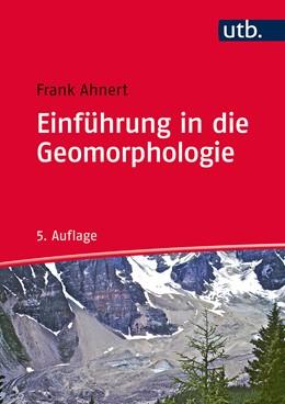 Abbildung von Ahnert | Einführung in die Geomorphologie | 5. vollständig überarbeitete und aktualisierte Auflage | 2015