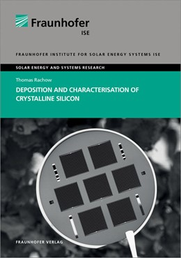 Abbildung von Rachow / | Deposition and Characterisation of Crystalline Silicon. | 1. Auflage | 2014 | beck-shop.de