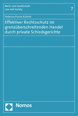 Abbildung von Parise Kuhnle | Effektiver Rechtsschutz im grenzüberschreitenden Handel durch private Schiedsgerichte | 1. Auflage | 2015 | 7 | beck-shop.de