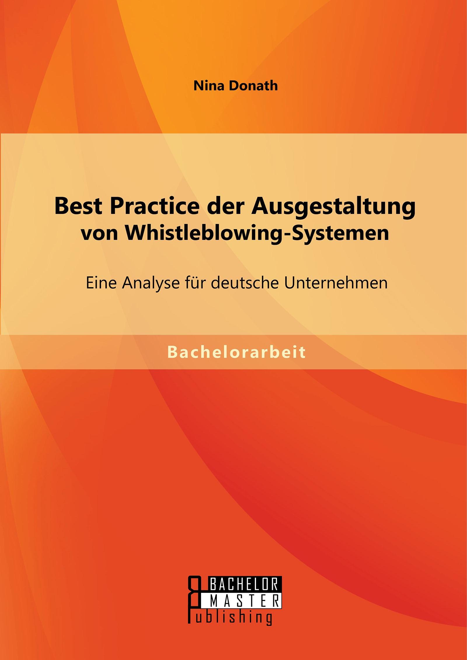 Abbildung von Donath | Best Practice der Ausgestaltung von Whistleblowing-Systemen: Eine Analyse für deutsche Unternehmen | Erstauflage | 2015