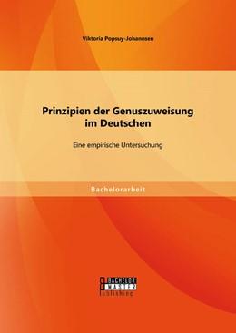 Abbildung von Popsuy-Johannsen | Prinzipien der Genuszuweisung im Deutschen: Eine empirische Untersuchung | Erstauflage | 2015