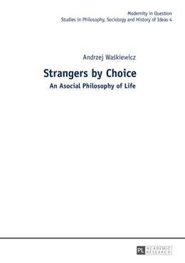 Abbildung von Waskiewicz | Strangers by Choice | 1. Auflage | 2014 | 4 | beck-shop.de