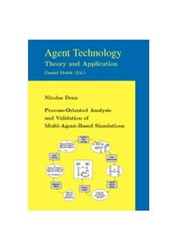Abbildung von Denz | Process-Oriented Analysis and Validation of Multi-Agent-Based Simulations | 1. Auflage | 2015 | 7 | beck-shop.de