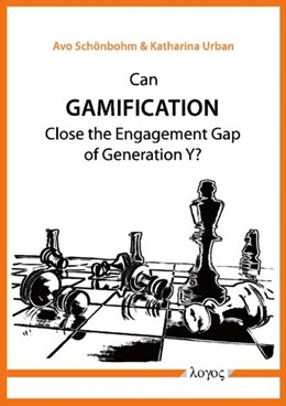 Abbildung von Schönbohm / Urban | Can Gamification close the Engagement Gap of Generation Y? | 2014 | A pilot study on the digital s...