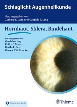 Abbildung von Maier / Seitz | Schlaglicht Augenheilkunde: Hornhaut, Sklera, Bindehaut | 1. Auflage | 2015 | beck-shop.de