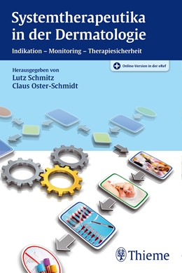 Abbildung von Schmitz / Oster-Schmidt | Systemtherapeutika in der Dermatologie | 2016 | Indikation - Monitoring - Ther...