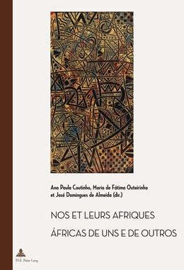 Abbildung von Coutinho / De Fatima | Nos et leurs Afriques – Áfricas de uns e de outros | 1. Auflage | 2014 | 34 | beck-shop.de