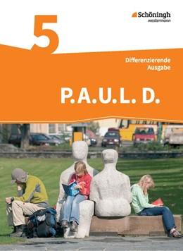 Abbildung von P.A.U.L. D. (Paul) 5. Schülerbuch. Realschule | 1. Auflage | 2015 | beck-shop.de