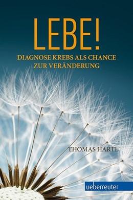 Abbildung von Hartl   Lebe!   1. Auflage   2015   beck-shop.de