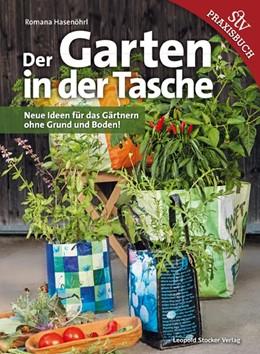 Abbildung von Hasenöhrl   Der Garten in der Tasche   1. Auflage   2015   beck-shop.de