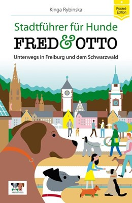 Abbildung von Rybinska | FRED & OTTO unterwegs in Freiburg und dem Schwarzwald | 1. Auflage | 2015 | beck-shop.de